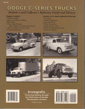 Dodge C Series Trucks: A Restorer's & Collector's Reference Guide and History Back