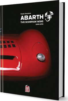 Abarth: The Scorpion Wins (1949- 1972)