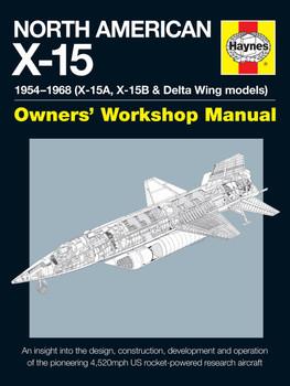 North American X-15 1954 -1968 Owners' Workshop Manual
