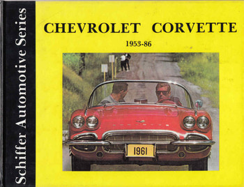 Chevrolet Corvette 1953 - 86 Schiffer Automotive Series (9780887401947) - front
