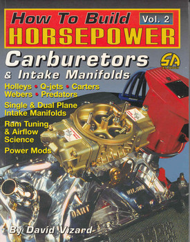 How To Build Horsepower Vol.2 Carburetors & Intake Manifolds (9781884089145) - front