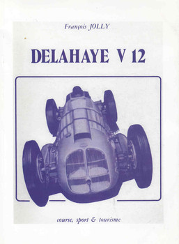 Delahaye V 12 Course, Sport & Tourisme (French Text) ( 9782914920643) - front