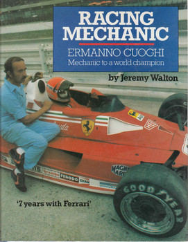 Racing Mechanic: Ermanno Cuoghi Mechanic to a world champion (0850453291) - front