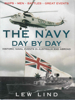 The Navy Day By Day: Historical Naval Events in Australia and Abroad ( 9780864177872) - front