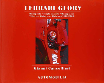 Ferrari Glory Monoposto / Single-seaters / Monoplaces Vittprie / Victories / Victtoires 1948-2000