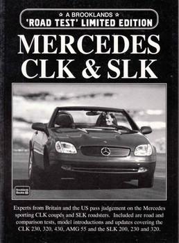 Mercedes CLK & SLK 'Road Test' Limited Edition (9781855205567)  - front