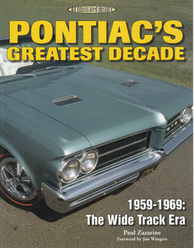 Pontiac's Greatest Decade 1959 - 1969: The Wide Track Era An Illustrated History (9781583881637)  - front