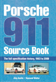 Porsche 911 Source Book: The full specification history, 1963 to 2009 (9781844259694) - front
