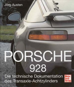 Porsche 928 Die technische Dokumentation des Transaxle-Achtzylinders (German) (9783613023680) - front