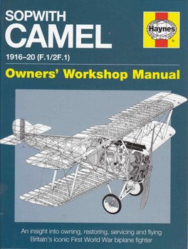 Sopwith Camel 1916 -20 (F.1/2F.1) Owners' Workshop Manual (9780857337955)  - front