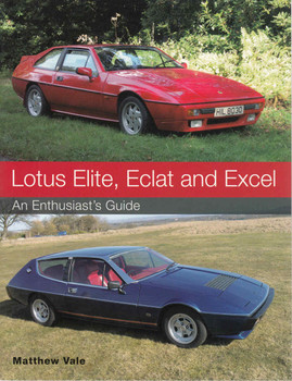 Lotus Elite, Eclat and Excel: An Enthusiast's Guide (9781785000782)