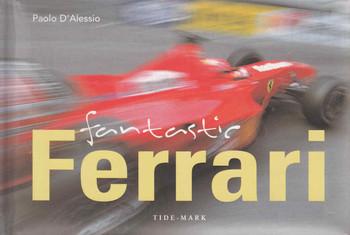 Fantastic Ferrari (Paolo D'Alessio) ( 9781594901508)