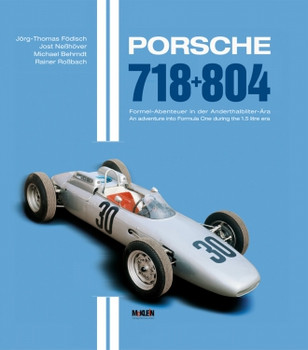 Porsche 718+804-Adventure into Formula 1 during the 1.5l era