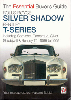 Rolls-Royce Silver Shadow Bentley T-Series - The Essential Buyer's Guide (9781845841461) - front