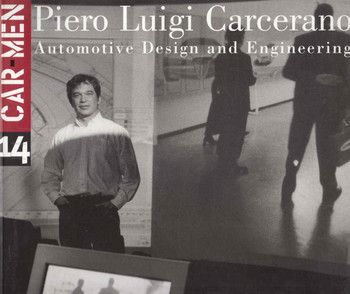 Piero Luigi Carcerano: Automotive Design and Engineering ( Car Men Series No 14) (8879601504) - front