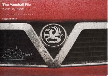 The Vauxhall File: Model by Model Second Edition (9780955490903) - front