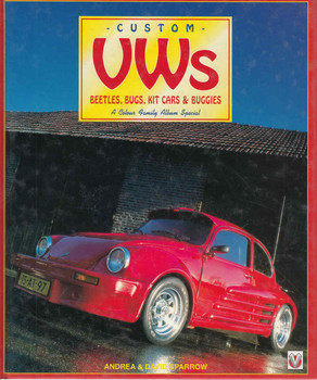 Custom VWs: Beetles, Bugs, Kit Cars & Buggies (Colour Family Album) (9781901295047) - front