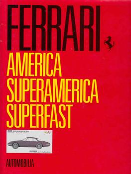 Ferrari: America Superamerica Superfast (Automobilia) ( 9788879600668)