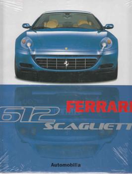 Ferrari 612 Scaglietti (Automobilia) ( 9788879601696)