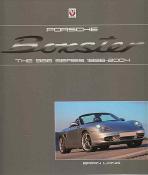 Porsche Boxster The 986 Series 1996 - 2004 (9781845848040) - front