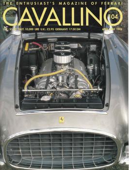 Cavallino The Enthusiast's Magazine of Ferrari Number 104 (CAV104)
