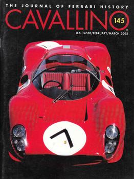 Cavallino The Enthusiast's Magazine of Ferrari Number 145 February / March 2005 (CAV145)