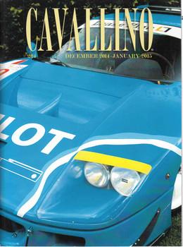 Cavallino The Enthusiast's Magazine of Ferrari Number 204 November 2014 - January 2015 (CAV204)