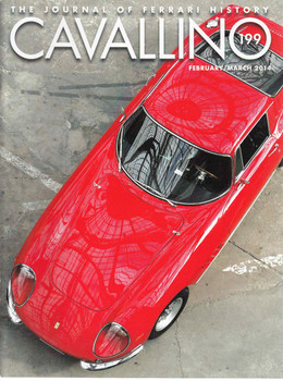 Cavallino The Enthusiast's Magazine of Ferrari Number 199 February / March 2014 (CAV199)