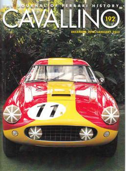 Cavallino The Enthusiast's Magazine of Ferrari Number 192 December 2012 - January 2013 (CAV192)
