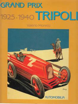 Grand Prix Tripoli 1925 - 1940 Automobilia (9788879600569) - front
