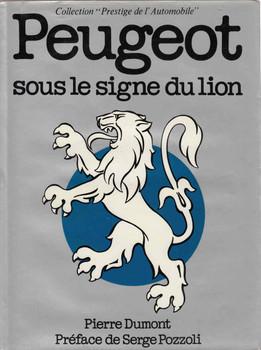 Peugeot Sous Le Signe Du Lion (French) (9782851200501) - front