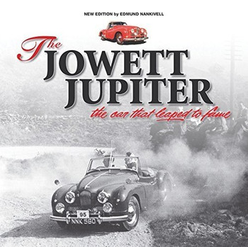 Jowett Jupiter: The Car That Leapt Into Fame (New Edition) (9781845849122)