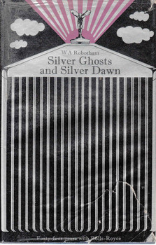 Silver Ghosts and Silver Dawn (W A Robotham) (9780094566903) - front