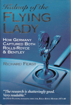 Kidnap of the Flying Lady: How Germany Captured Both Rolls-Royce & Bentley (9780760316863) - front