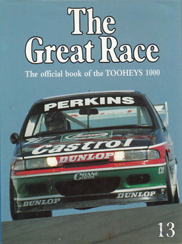The Great Race Number 13 The Official Book Of The 1993/1994 Tooheys 1000 (9771031612005) - front
