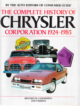 The Complete History Of Chrysler Corporation 1924 - 1985
