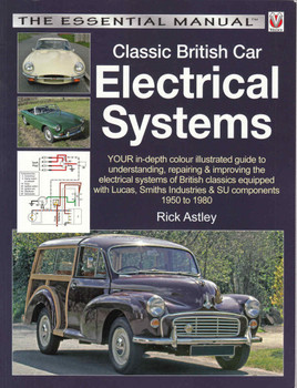 Classic British Car Electrical Systems: The Essential Manual (Reprint) (9781845849481) - front