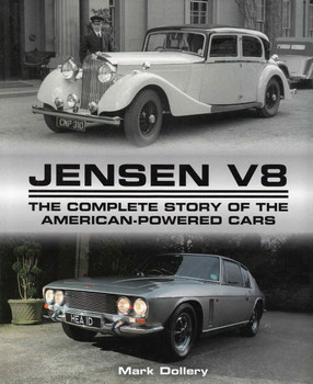Jensen V8 The Complete Story Of The American-Powered Cars (9781785001222) - front