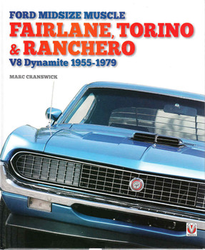 Ford Midsize Muscle: Fairlane, Torino & Ranchero V8 Dynamite 1955-1979 (9781845849290) - front