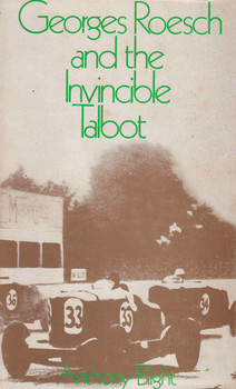 Georges Roesch And The Invincible Talbot (9780903243018)