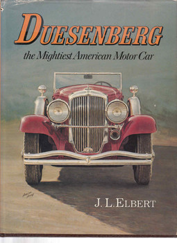Duesenberg: The Mightiest American Motor Car (9780911160499)