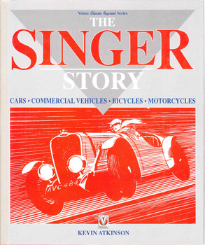 The Singer Story (Veloce Classic Reprint Series) (9781874105527)