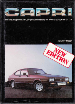 Capri: The Development & Competition History Of Ford's European GT Car (9780854295487)
