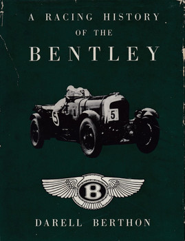 A Racing History Of The Bentley 1921 - 31 (Darell Berthon)