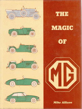 The Magic Of MG (Mike Allison) (9780901564092)