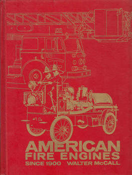 American Fire Engines Since 1900 (Crestline Series) (9780912612089)