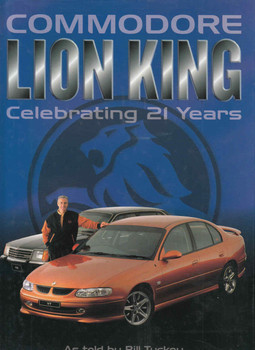 Commodore Lion King: Celebrating 21 Years (Signed By Peter Brock) - front