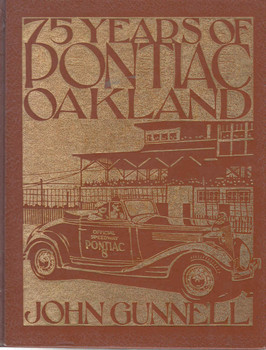 75 Years Of Pontiac Oakland (Crestline Series) (9780912612201)