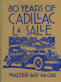 80 Years Of Cadillac La Salle (Crestline Series) (9780912612171)