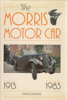 The Morris Motor Car 1913 - 1983 (9780861900985)